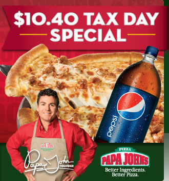 http://image.papajohns-specials.com/lib//fef41375766c00/m/1/Papa_Johns_Tax_Day_1_Top.jpg