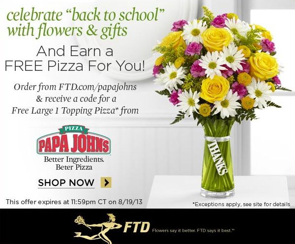 Celebrate Back To School  With Flowers & Gifts And Earn A FREE PIZZA FOR YOU! CLICK TO SHOP NOW