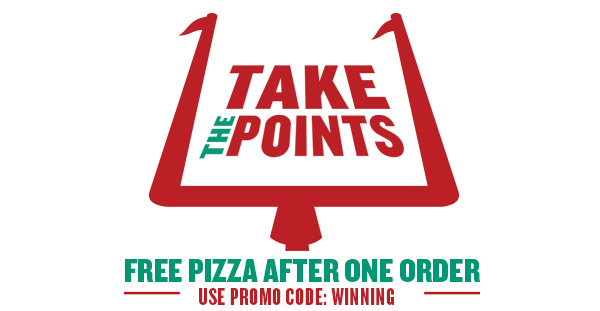 Take the Points! Score a FREE PIZZA after one order! See below to learn how.