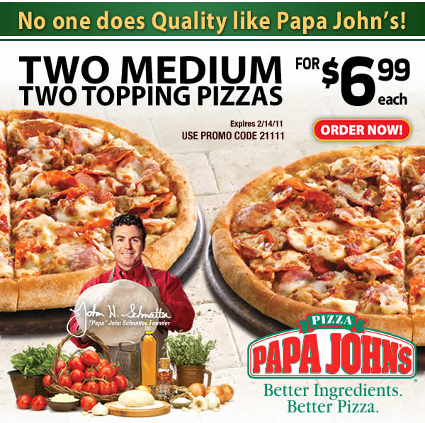 Two medium two topping pizzas for $6.99 each. Use Promo Code 21111. Click here to order now.
