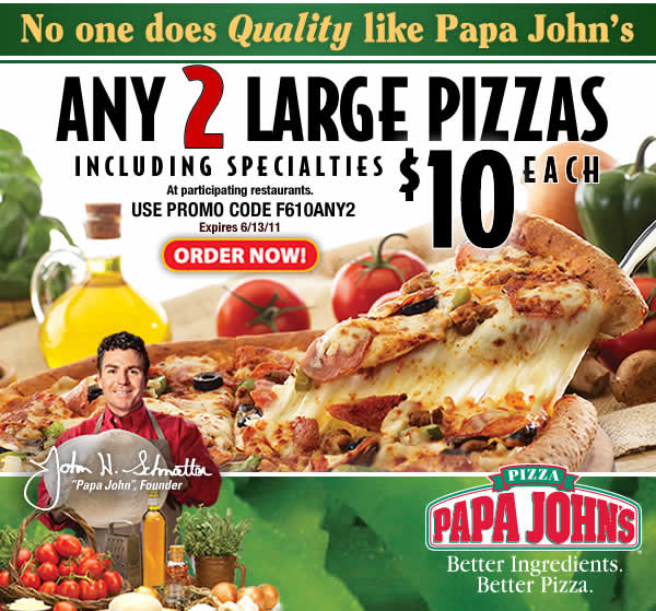 Get Any TWO Large Pizzas for $10 EACH - Including Specialties. Use Promo Code F610ANY2. Click here to order now.